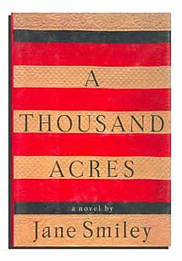 A book review of jane smileys book a thousand acres